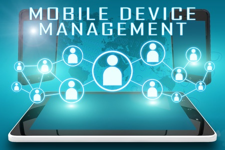 What You Need To Know About  Mobile Device Management?